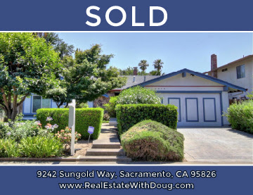 Just Sold –  9242 Sungold Way, Sacramento, CA 95826 – www.RealEstateWithDoug.com