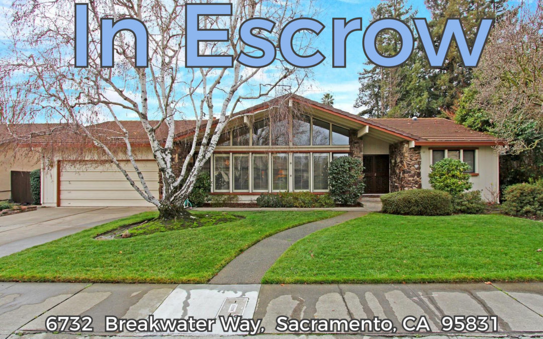 In Escrow – 6732 Breakwater Way, Sacramento, CA 95831