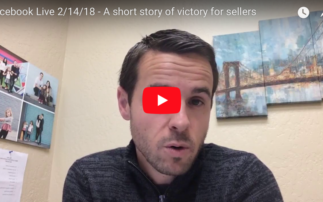Facebook Live 2/14/18 – A short story of victory for sellers