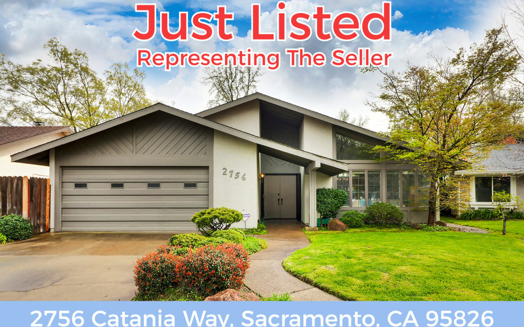 JUST LISTED FOR SALE – 2756 Catania Way, Sacramento, CA 95826