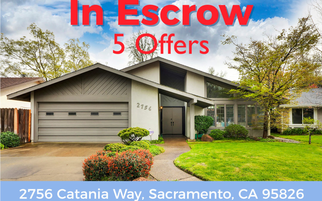 In Escrow – 2756 Catania Way, Sacramento, CA 95826
