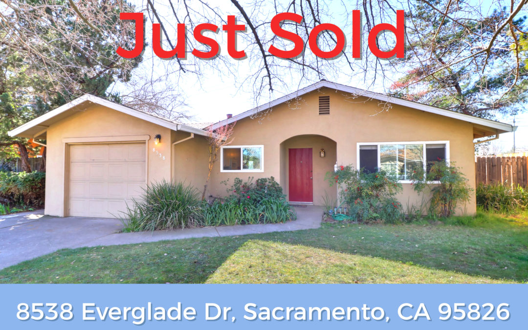 Just Sold – 8538 Everglade Dr, Sacramento, CA 95826
