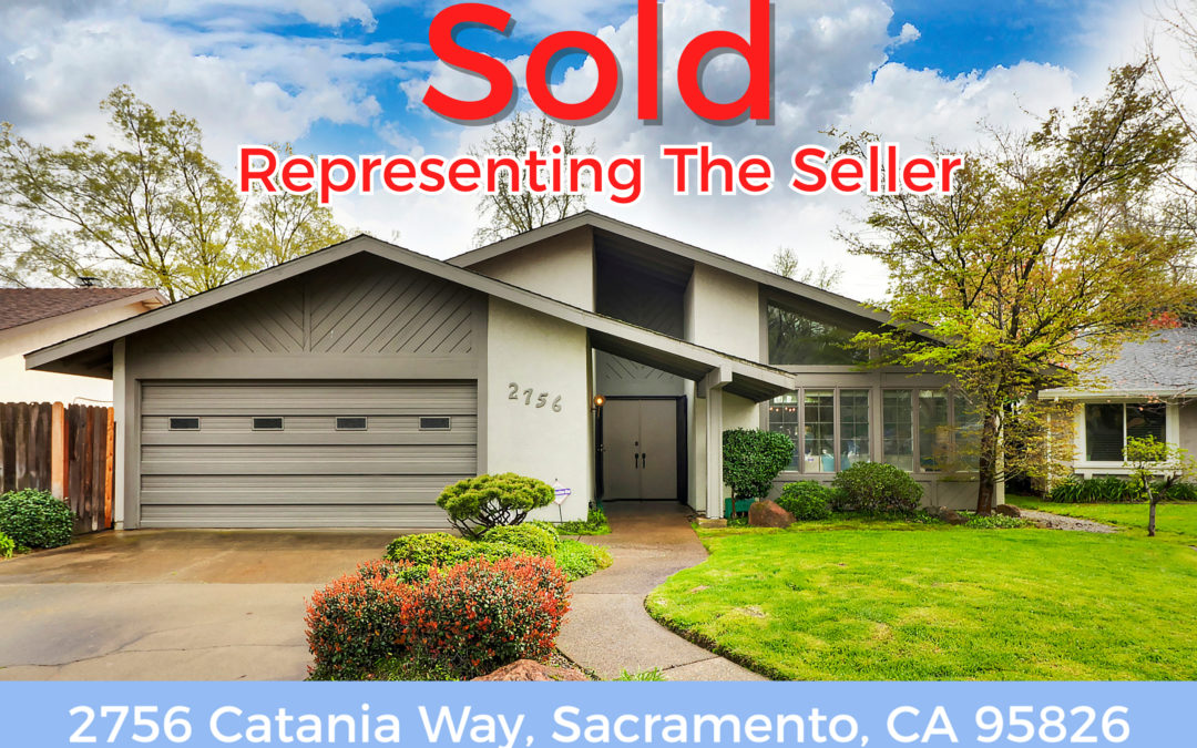 Just Sold – 2756 Catania Way, Sacramento, CA 95826