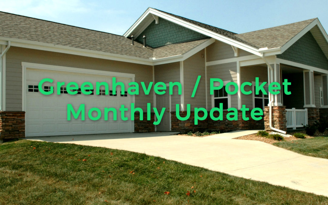 Greenhaven/Pocket Neighborhood Monthly Update