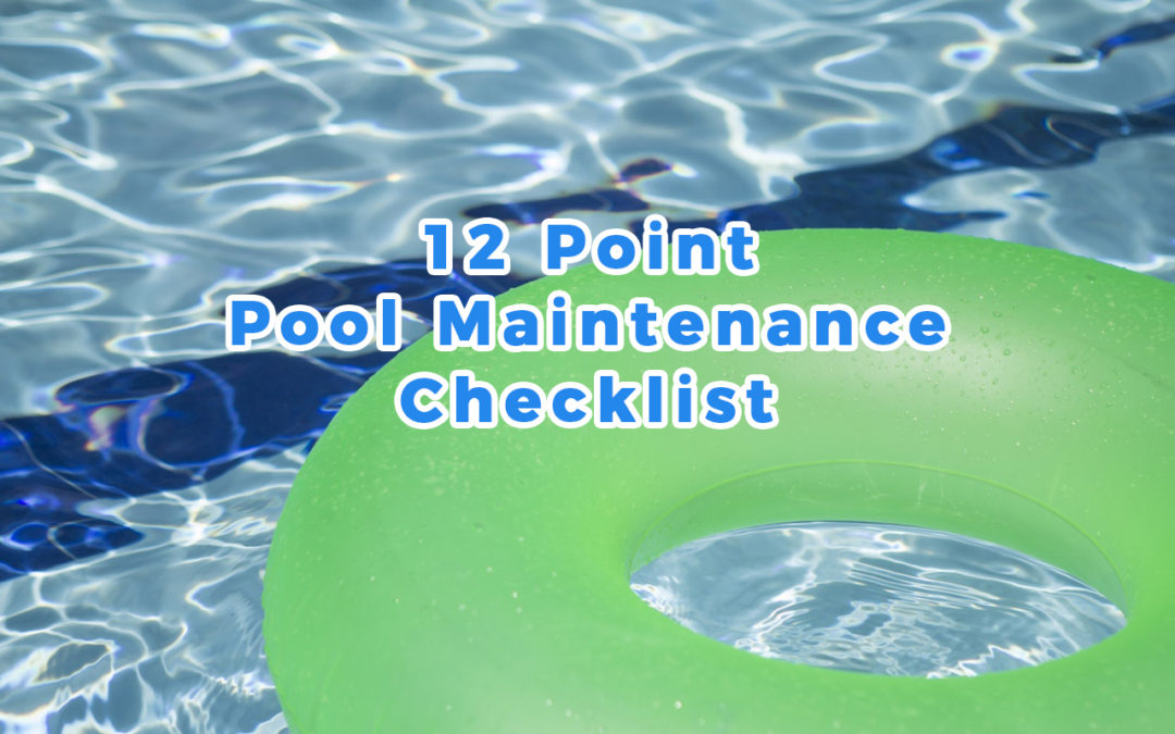 12 Point Pool Maintenance Checklist