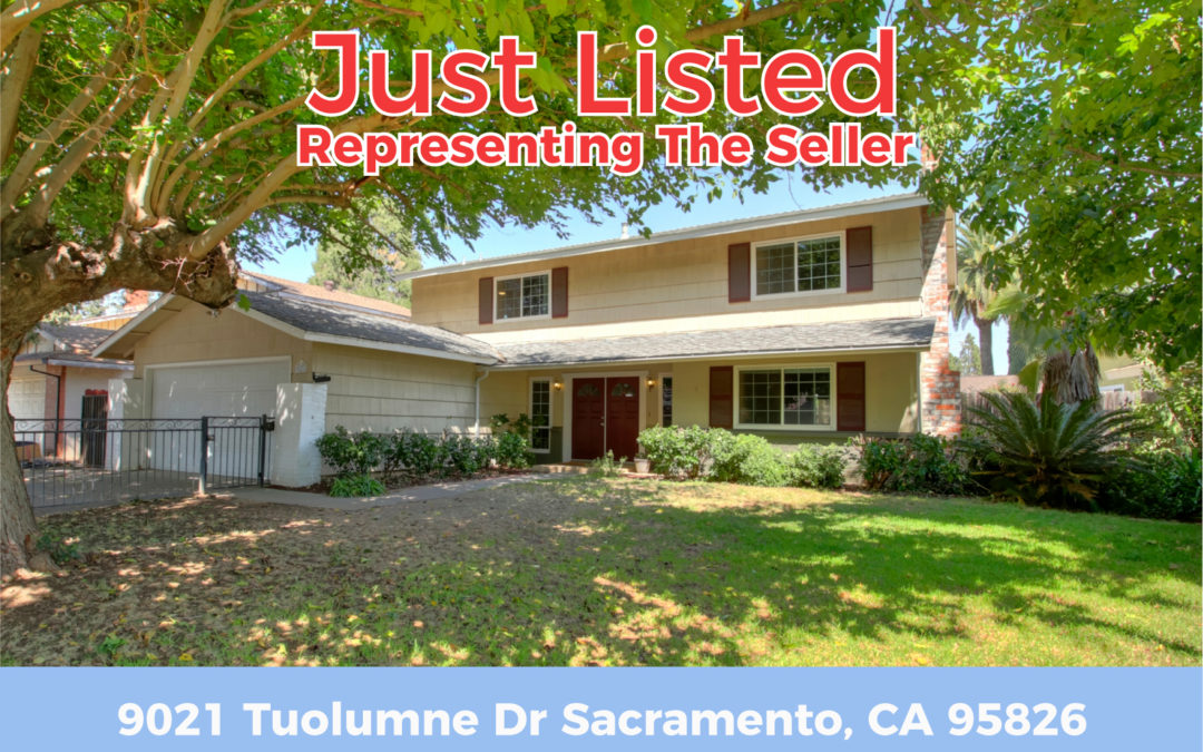 Just Listed For Sale – 9021 Tuolumne Dr Sacramento, CA 95826
