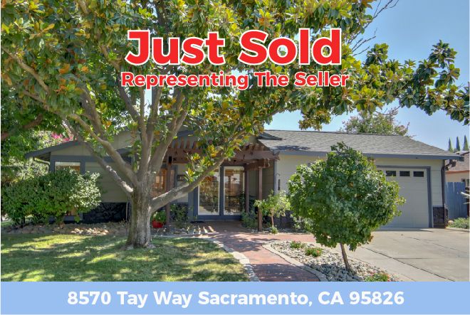 Just Sold – 8570 Tay WaySacramento, CA 95826