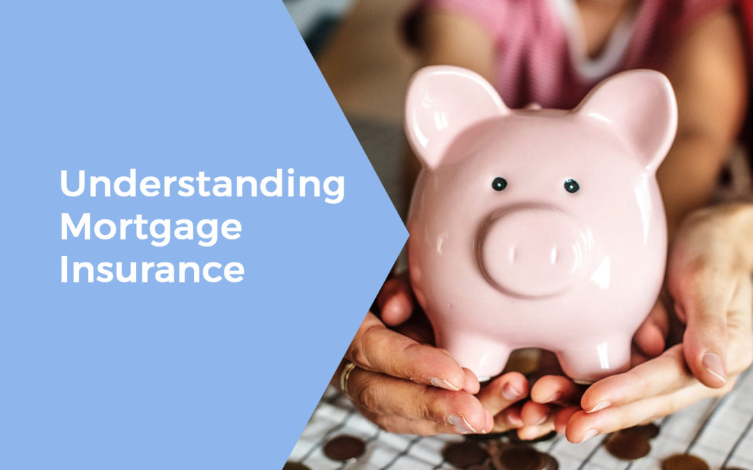 Understanding Mortgage Insurance