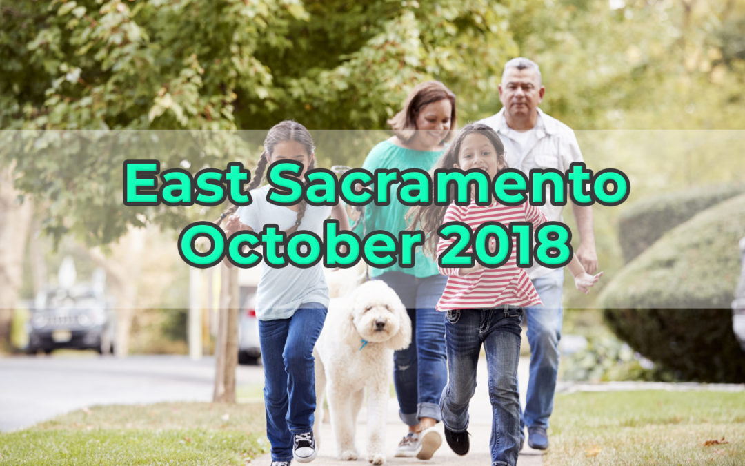 East Sacramento Monthly Update – October 2018