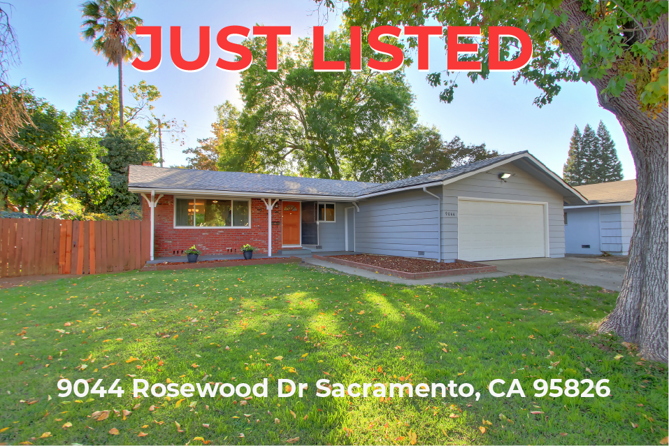 Just Listed – 9044 Rosewood Dr Sacramento CA 95826