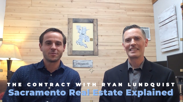 Discussing the Contract with Ryan Lundquist – Sacramento Real Estate Explained