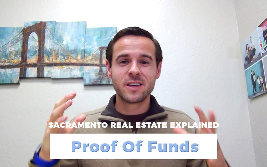 Proof Of Funds – Sacramento Real Estate Explained