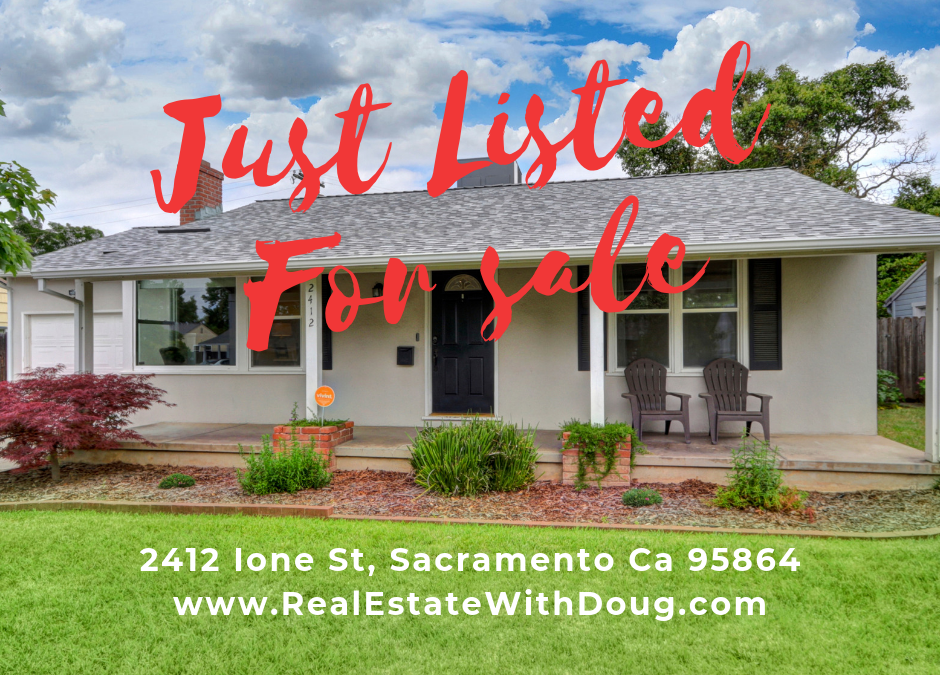 Just Listed For Sale – 2412 Ione St, Sacramento Ca 95864