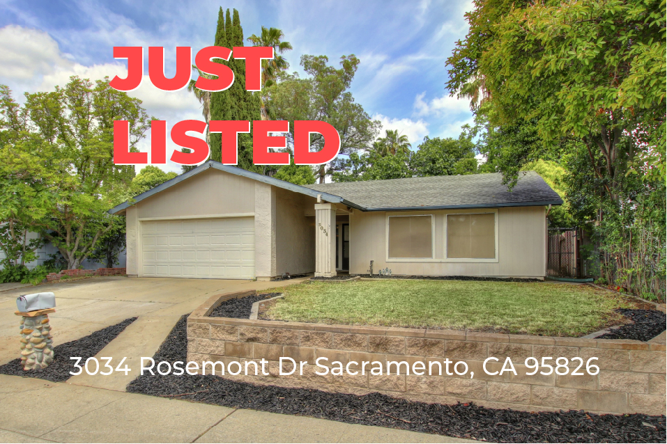 Just Listed For Sale – 3034 Rosemont Dr Sacramento, CA 95826