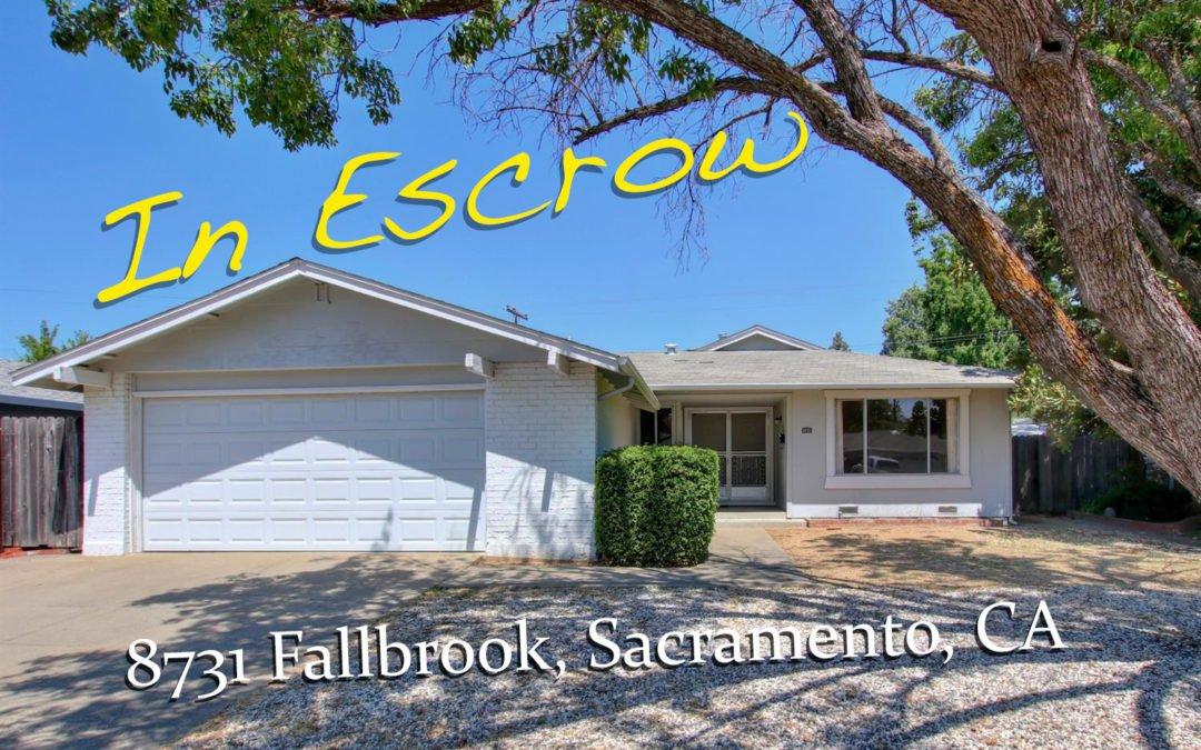 In Escrow – 8731 Fallbrook, Sacramento Ca 95826