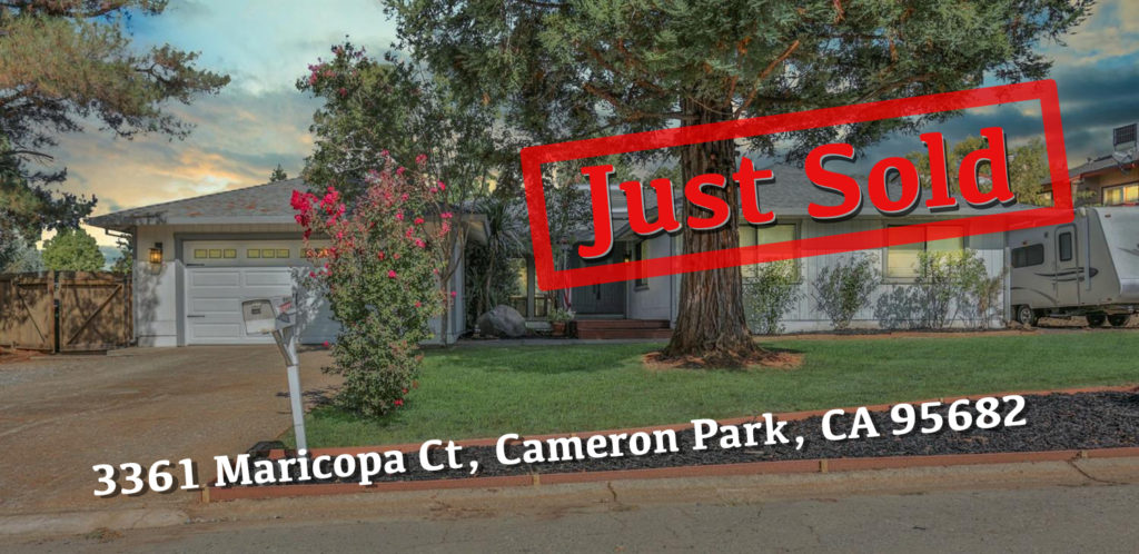 Just sold in Cameron Park, CA 95682