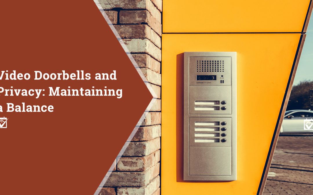 Video Doorbells and Privacy: Maintaining a Balance