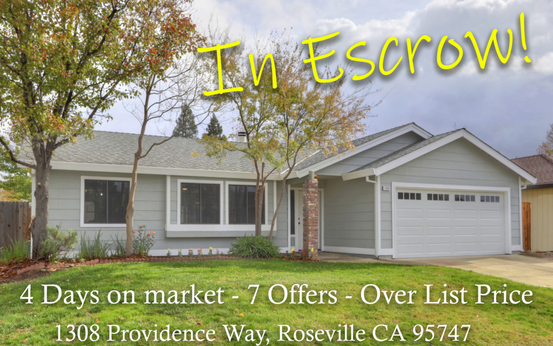 In Escrow – 1308 Providence Way, Roseville, CA 95747