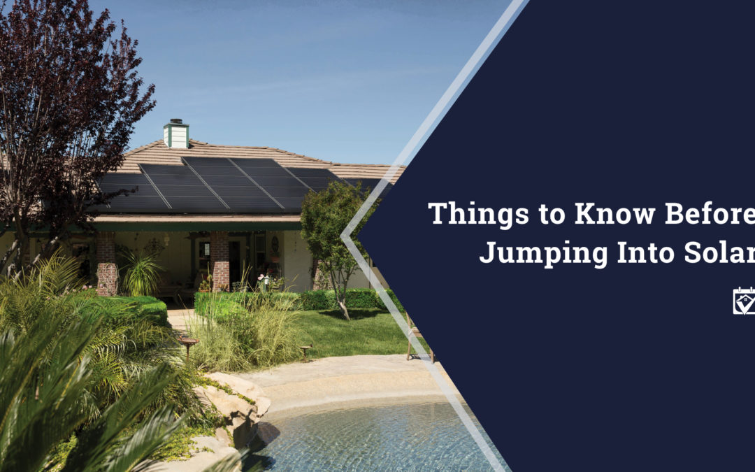 Things To Know Before Jumping Into Solar