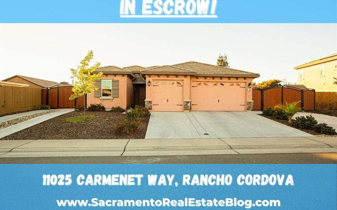 In Escrow – 11025 Carmenet Way, Rancho Cordova